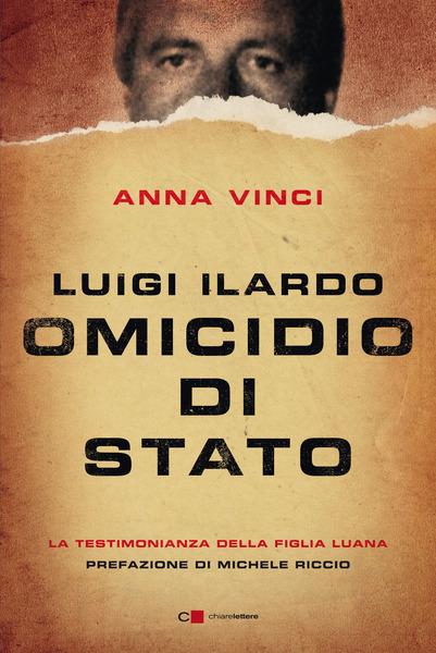 Luigi Ilardo. Omicidio di stato