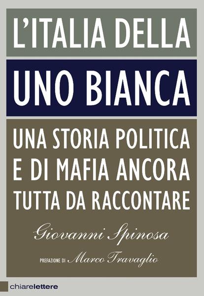 L'Italia della Uno bianca