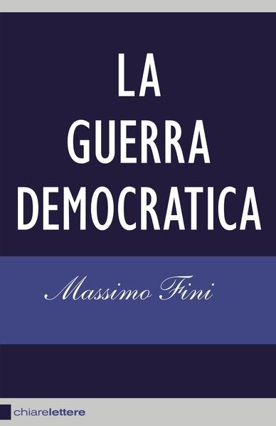 La guerra democratica
